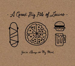 "A Great Big Pile Of Leaves  ""You're Always On My Mind"" CD"