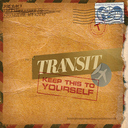 "Transit ""Keep This To Yourself"" CD"