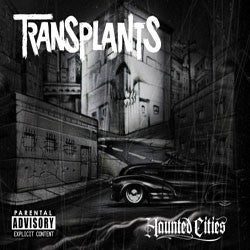 "Transplants ""Haunted Cities"" CD"