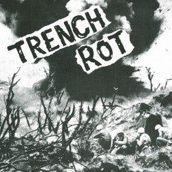 "Trench Rot ""<i>Self Titled</i>"" 7"""