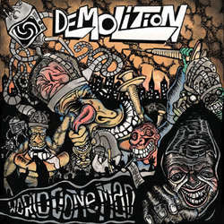 "Demolition ""World Gone Mad"" 7"""