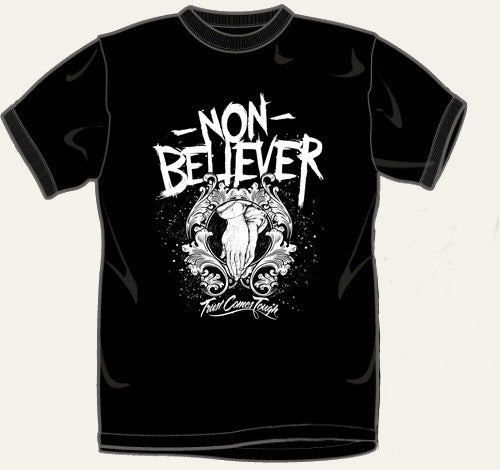 "Trust Comes Tough ""Non Believer"" T Shirt"