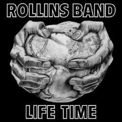 "Rollins Band ""Life Time"" LP"