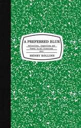 "Henry Rollins    ""A Preferred Blur""    LARGE BOOK"