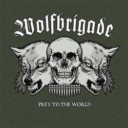 "Wolfbrigade ""Prey To The World"" LP"