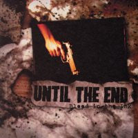 "Until The End ""Blood In The Ink"" CD"