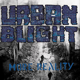 "Urban Blight ""More Reality""12"""