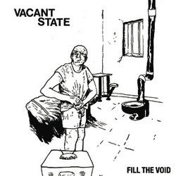 "Vacant State ""Fill The Void""LP"