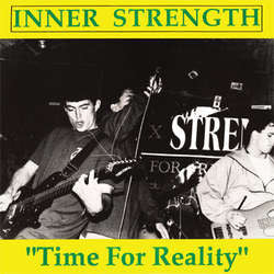 "Inner Strength  ""Time For Reality""  7"""