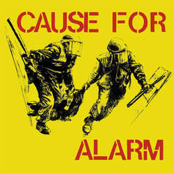 "Cause For Alarm ""S/T"" 7"""