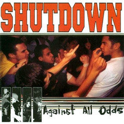 "Shutdown ""Against All Odds"" LP"