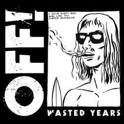 "Off! ""Wasted Years"" CD"