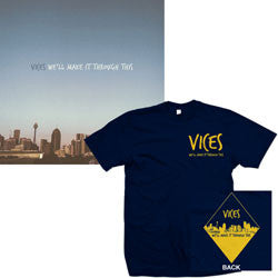 "Vices ""We'll Make It Through This"" CD + T Shirt"