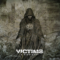 "Victims ""A Dissident"" LP"