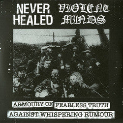"Violent Minds / Never Healed ""Split"" 7"""