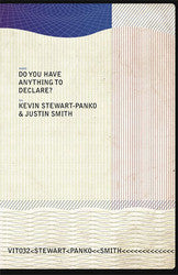 "Justin Smith / Kevin Stewart-Panko ""Do You Have Anything To Declare?"" Book"