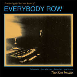 "Everybody Row ""The Sea Inside"" 7"""
