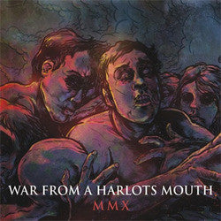 "War From A Harlots Mouth ""MMX"" CD"