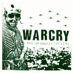 "Warcry ""Not So Distant Future""LP"