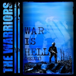 "The Warriors ""War Is Hell"" CD"