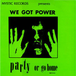 "Various Artists ""We Got Power"" LP"
