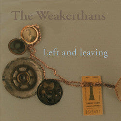 "Weakerthans ""Left And Leaving"" 2LP"