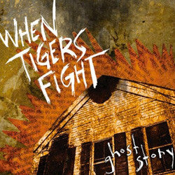 "When Tigers Fight ""Ghost Story"" LP"