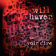"Will Haven ""Voir Dire"" LP"