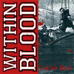 "Within Blood ""Captain Blood"" 7"""