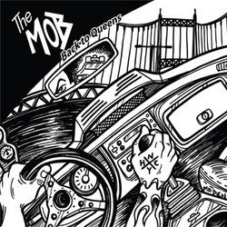 "The Mob ""Back To Queens"" 7"""