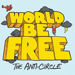 "World Be Free ""The Anti-Circle"" LP"