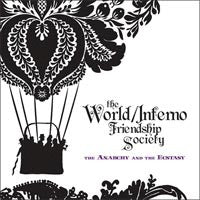 "World/Inferno Friendship Society ""Anarchy & The Ecstasy"" CD"
