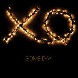 "Xo ""Some Day"" CDEP"
