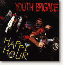 "Youth Brigade ""Happy Hour"" LP"
