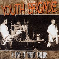 "Youth Brigade ""A Best Of Youth Brigade"" CD"