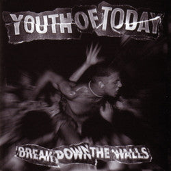 "Youth Of Today ""Break Down The Walls"" CD"
