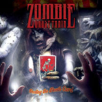 "Zombie Ghost Train ""Dealing The Death Card"" CD"