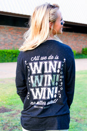 All We Do Is Win Win Win (Black Fleck) - Long Sleeve / V-Neck