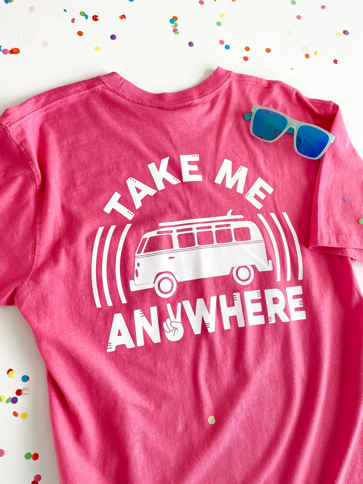 Take Me Anywhere (Happy Pink) - Short Sleeve / Pocket Crew