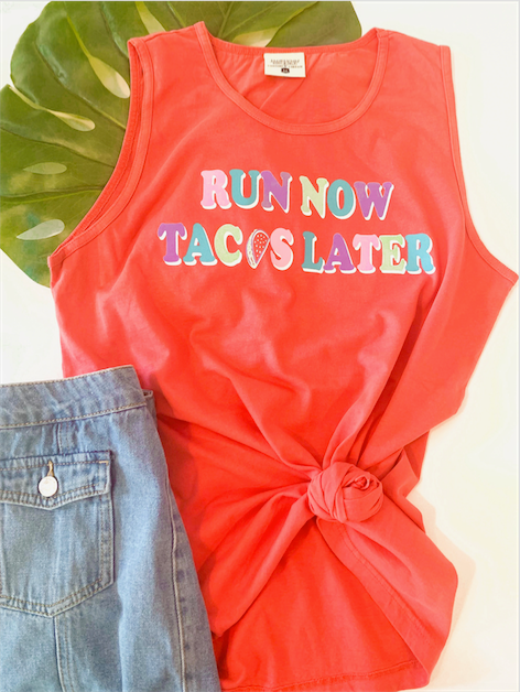 Run Now Tacos Later (Watermelon) - Tank