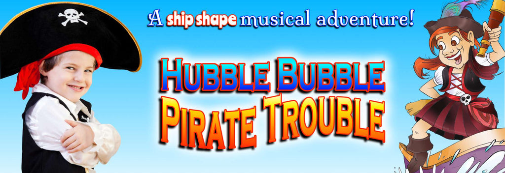 Hubble Bubble Pirate Trouble easy primary school summer leavers show play pack