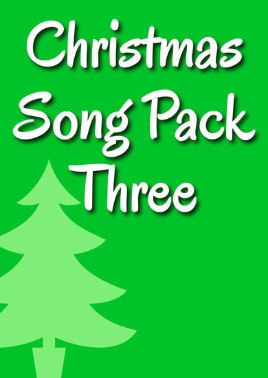 CHRISTMAS SONG PACK 3 (Ages 7+)