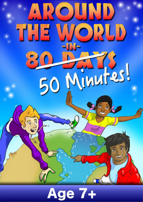 AROUND THE WORLD IN 50 MINUTES (Age: 7+ Primary, KS1 & KS2)