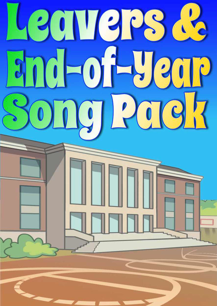 LEAVERS/END-OF-YEAR SONG PACK 1