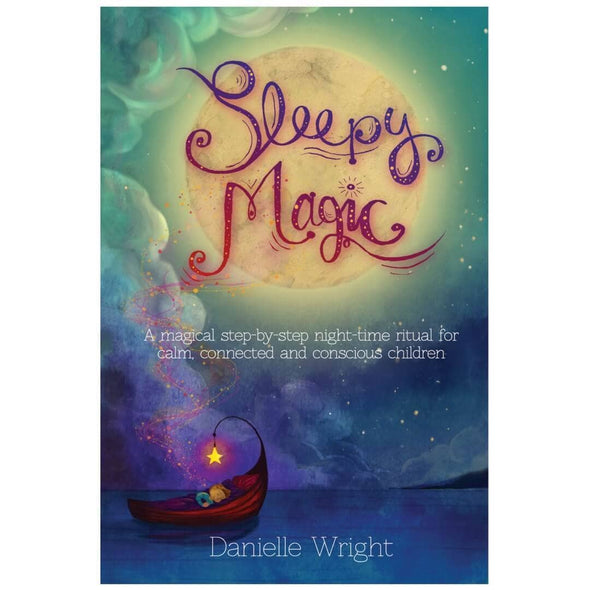 Sleepy Magic by Danielle Wright