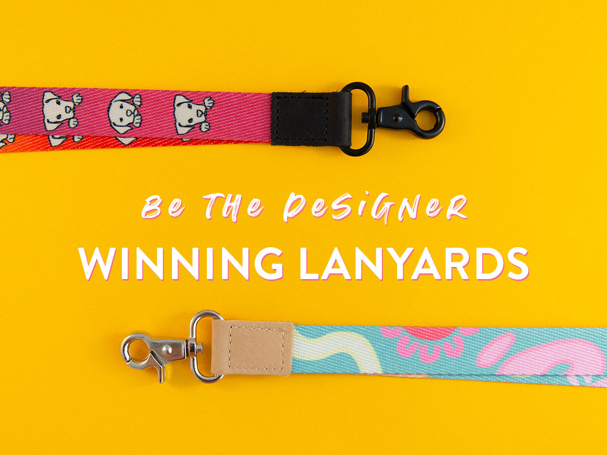 DESIGN & WIN // Winners' Lanyards Brought To Life!