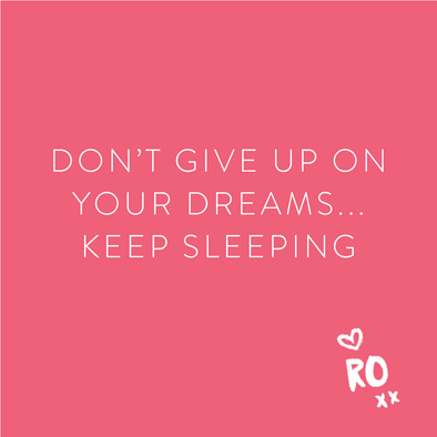 RO QUOTE // Don't give up on your dreams