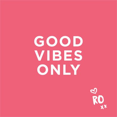 QUOTE // Only accept those good vibes.