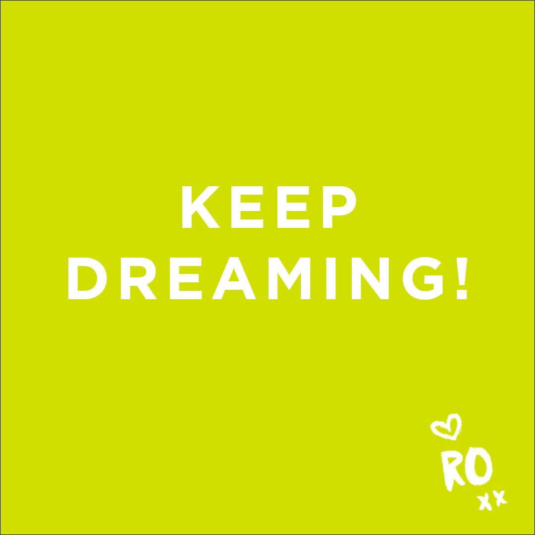 Motivational Quote: Keep Dreaming!