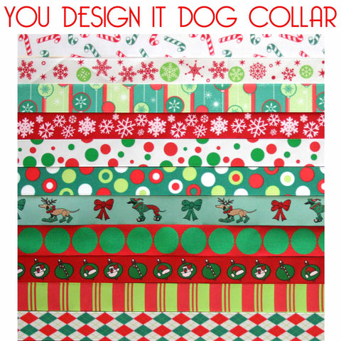 "1"" You Design It Christmas Dog Collar"